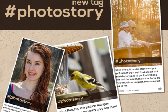 Share Your Photo Story. Introducing New #photostory Tag