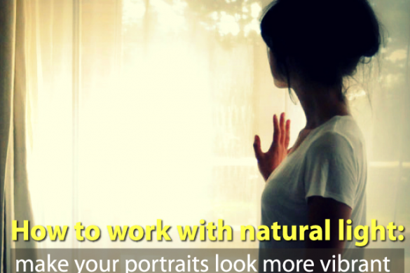 Learn to Work with Natural Light in 3 Easy Steps
