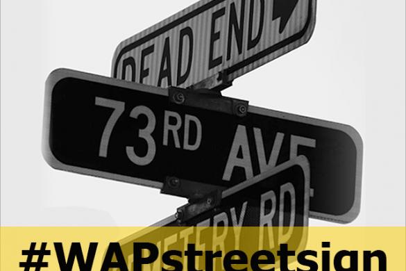 Enter the Street Sign Weekend Art Project #WAPstreetsign
