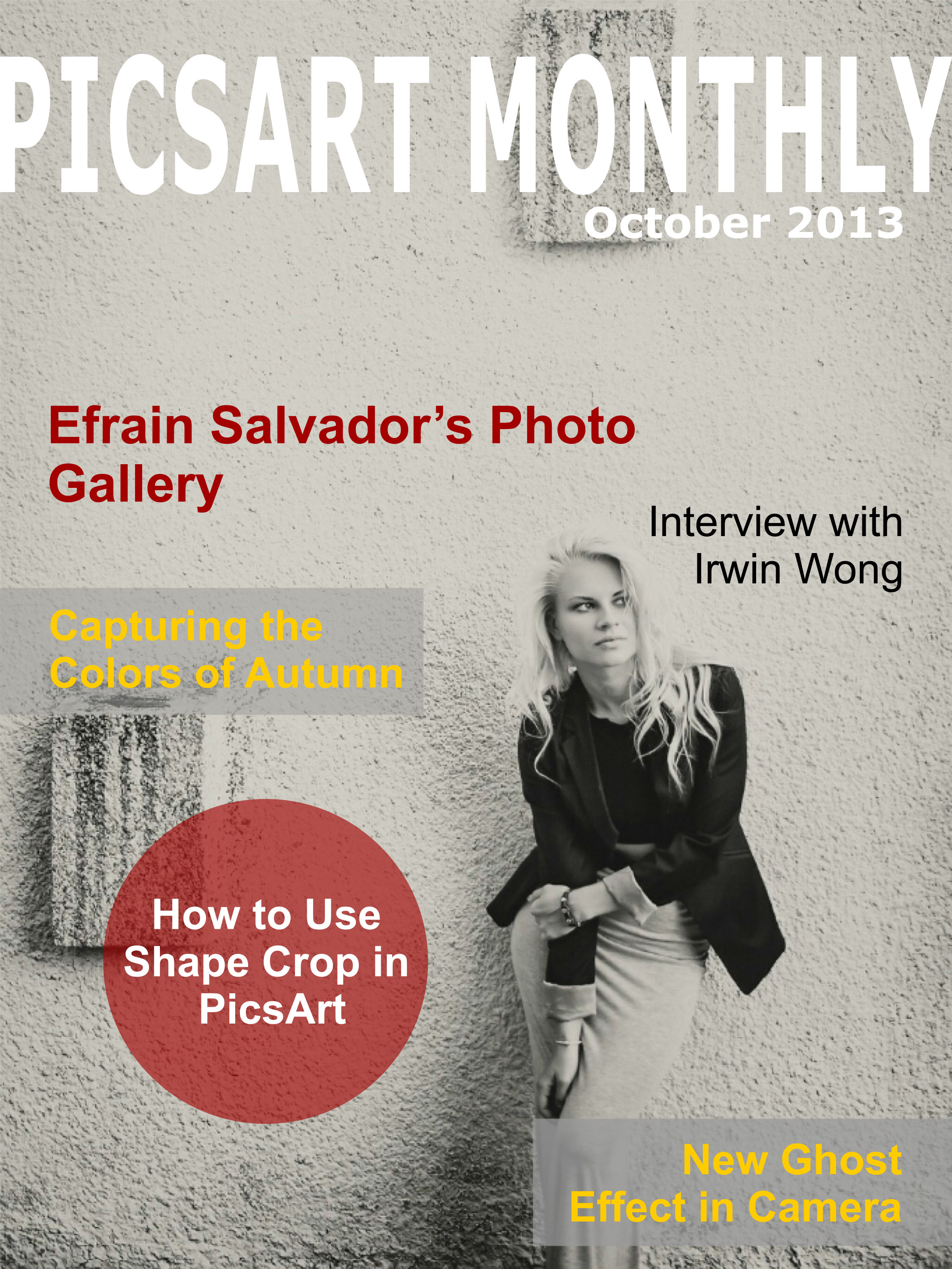 Picsart monthly magazine with Irwin Wong