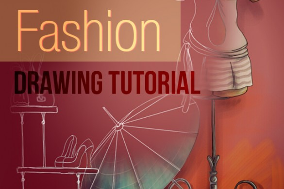 Fashion Drawing: Step by Step Tutorial