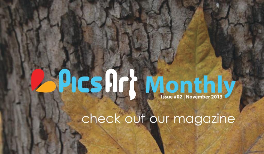 PicsArt monthly magazine