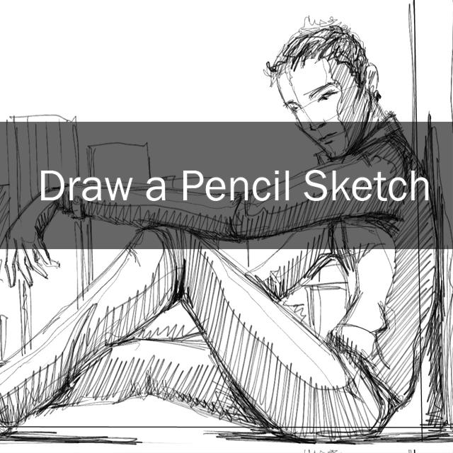draw a pencil sketch