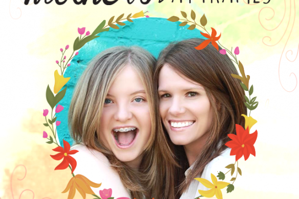 Download our Mother's Day Frames to Give Your Mom the Perfect Gift