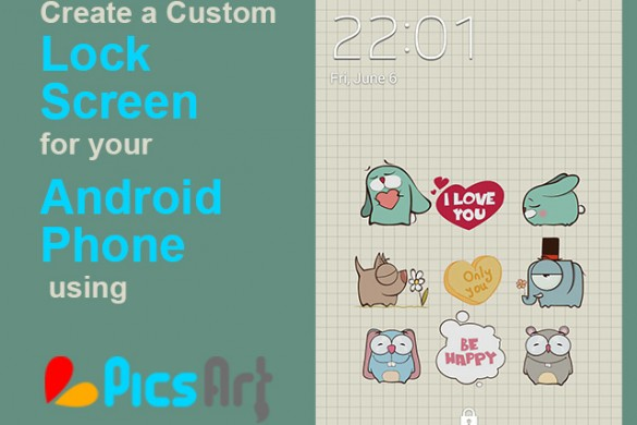 Learn How to Create Your Own Special Lock Screen for Any Phone