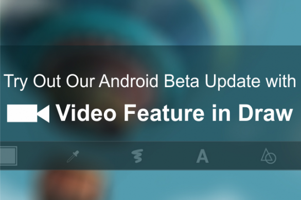 Android Beta Update: Be the First to Try Our New Video Feature
