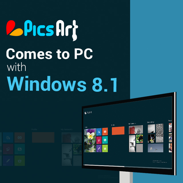 PicsArt Arrives on Windows 8 1 Desktops, Notebooks & Tablets