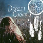 Girl in the field with dream catcher text on the photo