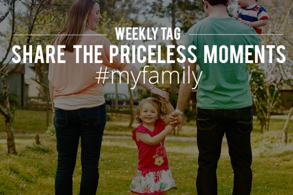 Share Your Family Photos with the Weekly Tag #myfamily