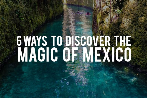 6 Ways to Discover the Magic of Mexico: Travel the World through PicsArt