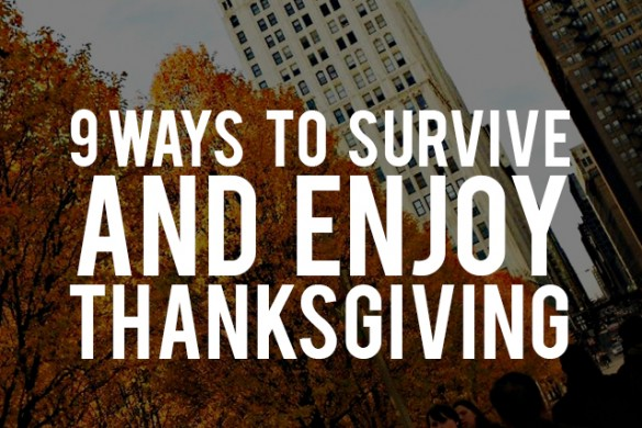 9 Ways to Survive and Enjoy Thanksgiving