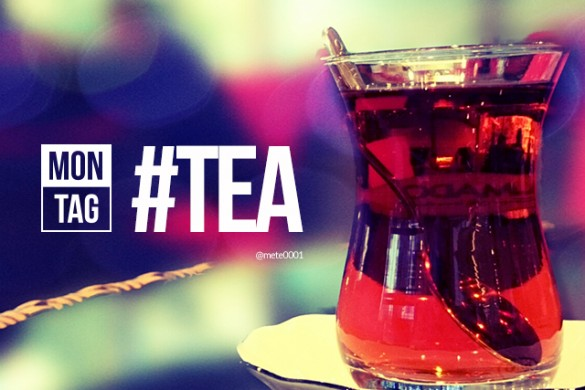 Join the Tea Party with the Monday Hashtag #tea