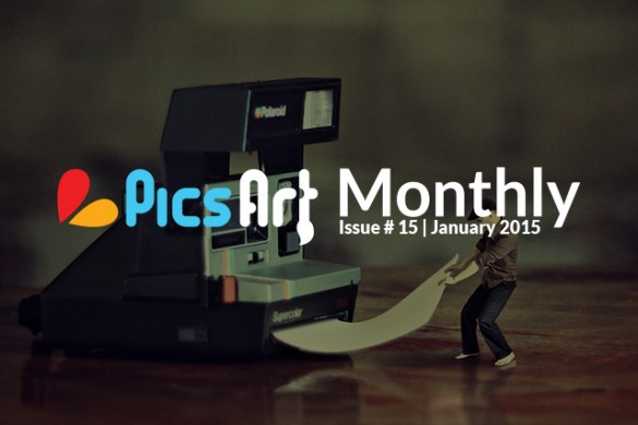 January Issue of PicsArt Monthly: Light a Creative Fire in your Belly