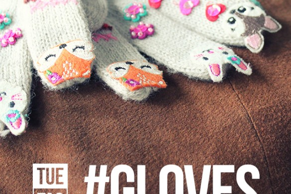 Dress Up Your Hands with the Tuesday Hashtag #gloves