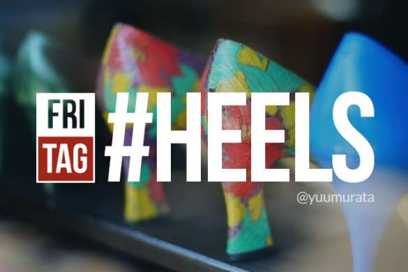 Stand Tall with the Friday Hashtag #heels