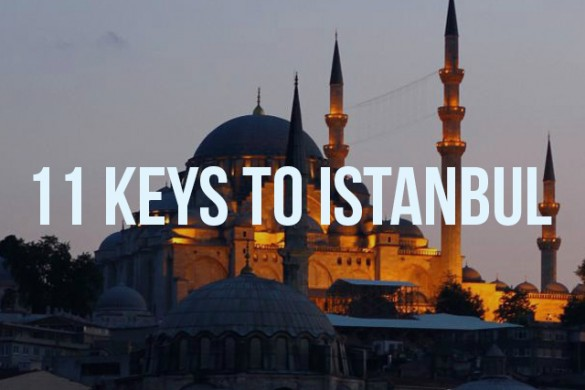 11 Part Guide to Istanbul, A City of Treasures