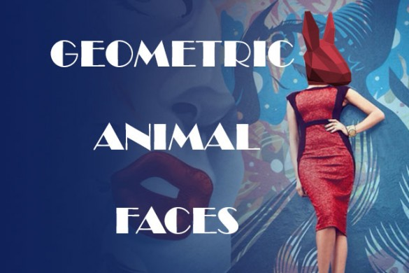 Make Your Photos Fierce with the Geometric Animal Faces Package