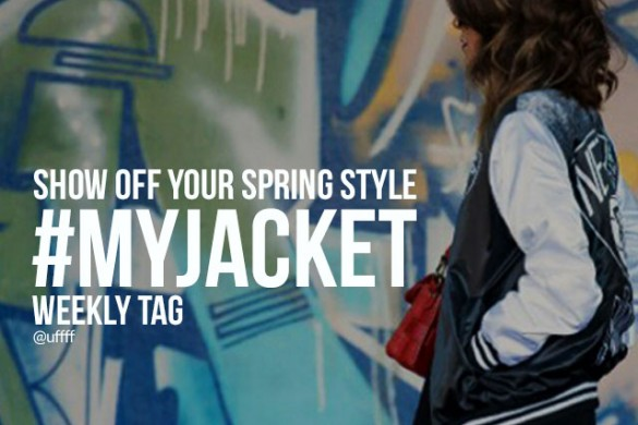 Show Off Your Spring Style with the Weekly Tag #myjacket