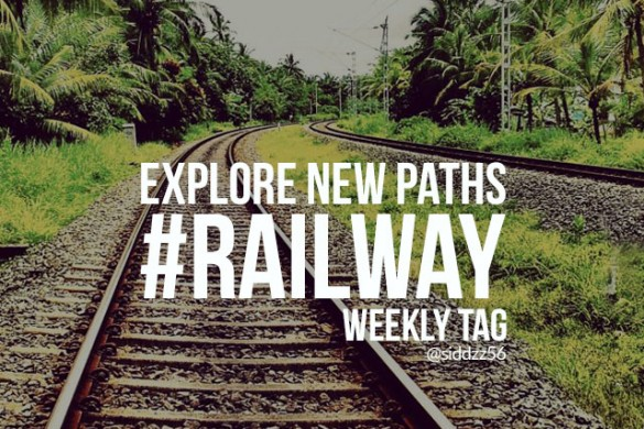 Explore New Paths with the Weekly Tag #railway