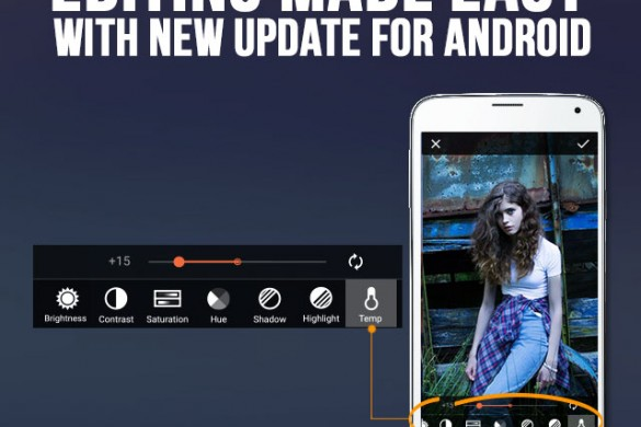 Download the Android Update for Smooth Editing, Geotagging, & New Features