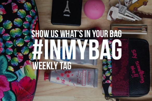 What's in Your Bag? Show Us with the Weekly Tag #inmybag
