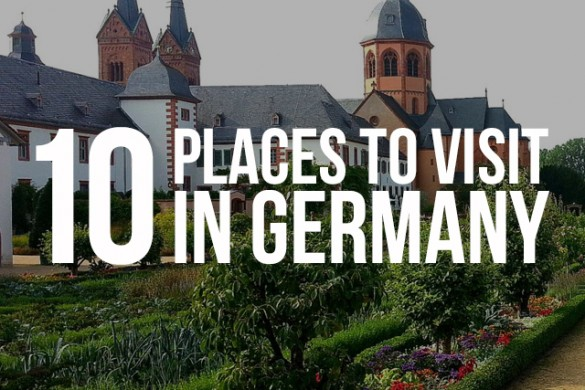 German Road Trip: The 10 Best Places to Visit in Germany