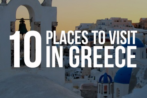 10 Places to Visit in Greece, Captured by PicsArtists