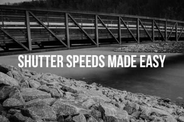 Shutter Speeds Made Easy