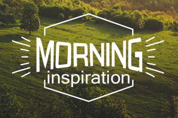 Get Motivated with the Morning Inspiration Package