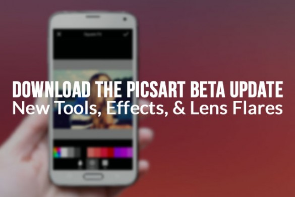PicsArt Beta Update Available for Testing