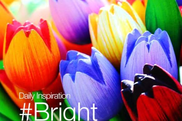 Monday Inspiration: #Bright