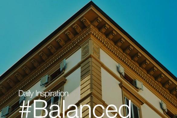 Friday Inspiration: #Balanced