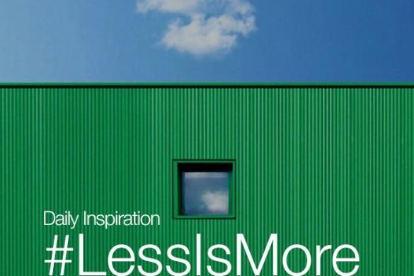 Saturday Inspiration: #LessIsMore