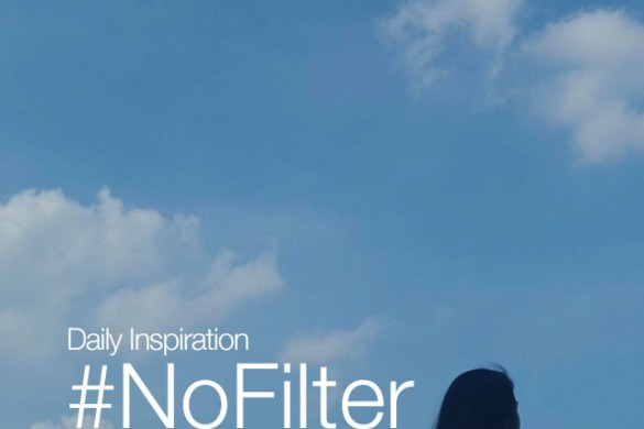 Tuesday Inspiration: #NoFilter