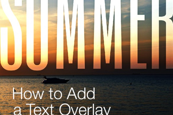 How to Add a Text Overlay