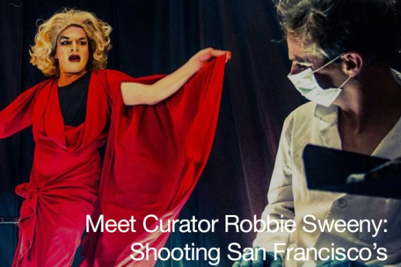 Meet Curator Robbie Sweeney: The Irish Photographer Shooting San Francisco's Performance Art Scene