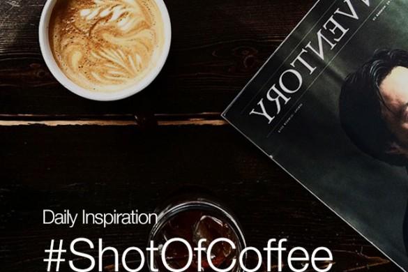Tuesday Inspiration: #ShotOfCoffee