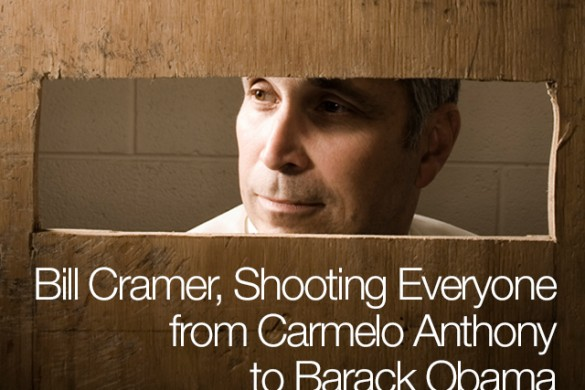 Bill Cramer, Shooting Everyone from Carmelo Anthony to Barack Obama