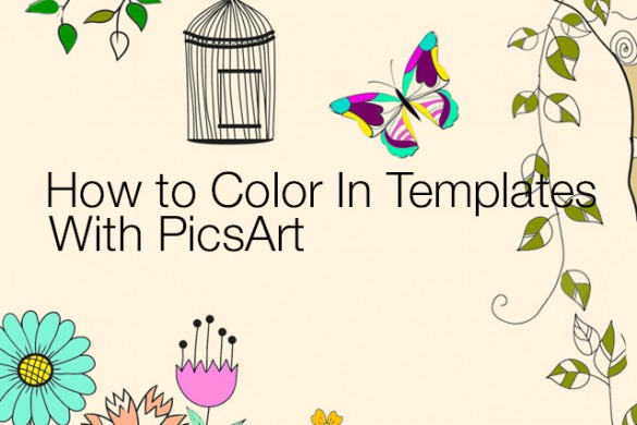 How to Color in Templates With the PicsArt Photo Editor