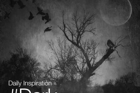 Sunday Inspiration: #Dark