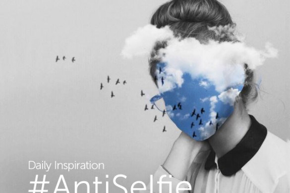 Tuesday Inspiration: #AntiSelfie