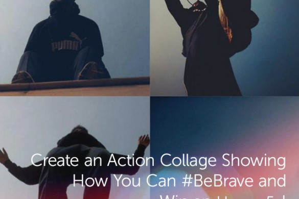 Create an Action Collage Showing How You Can #BeBrave + Win an Honor 5X Phone!