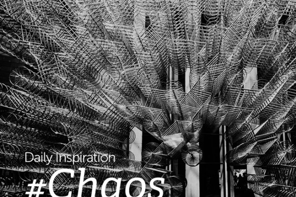 Tuesday Inspiration: #Chaos