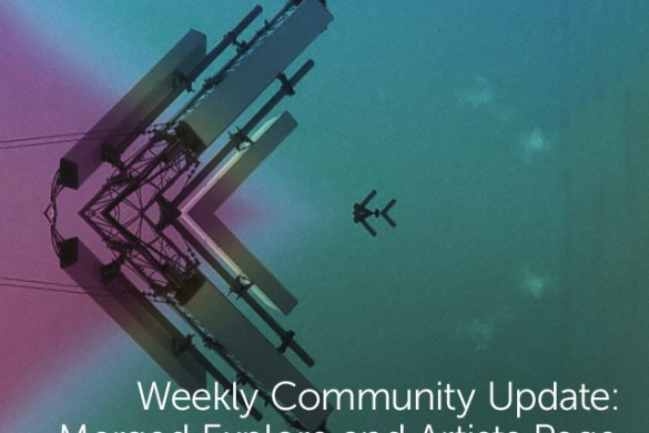 Weekly Community Update: Merged Explore and Artists Page