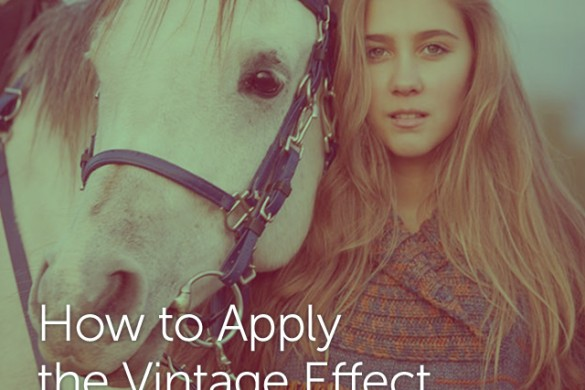 Give Your Image A Vintage Vibe