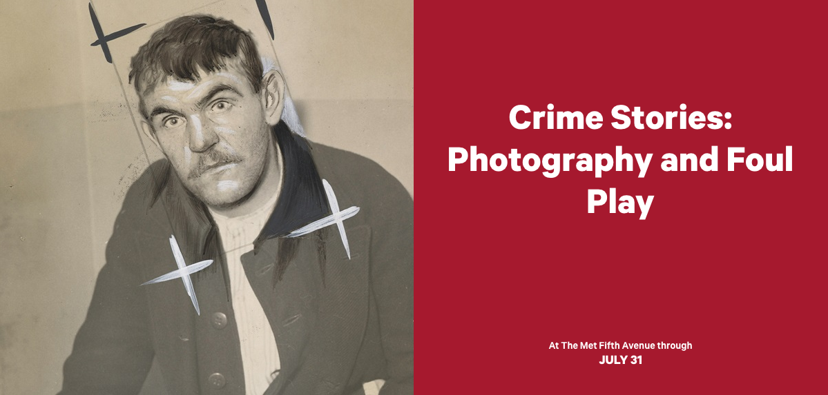 Crime Stories: Photography and Foul Play - The Met Museum
