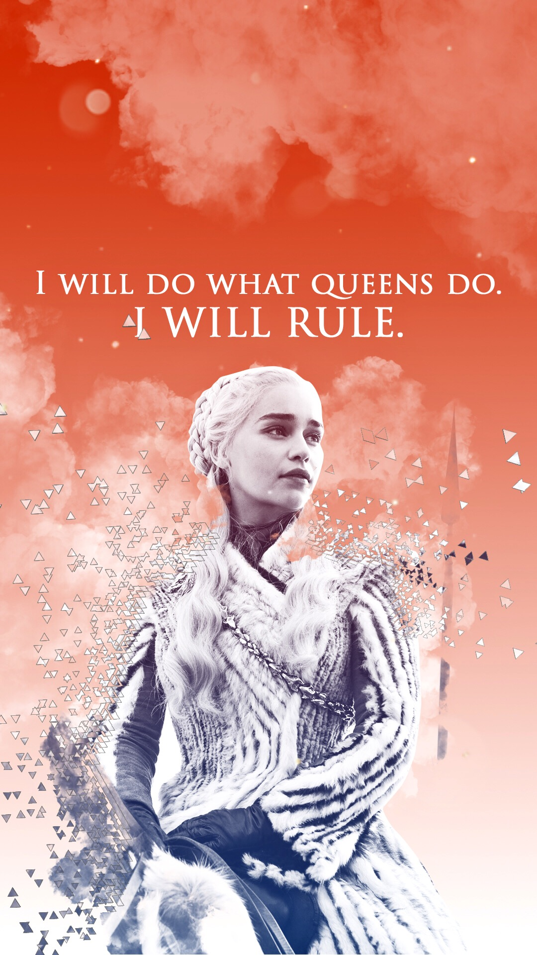 "Daenerys Targaryen Game of Thrones wallpaper ""I will do what queens do. I will rule."""