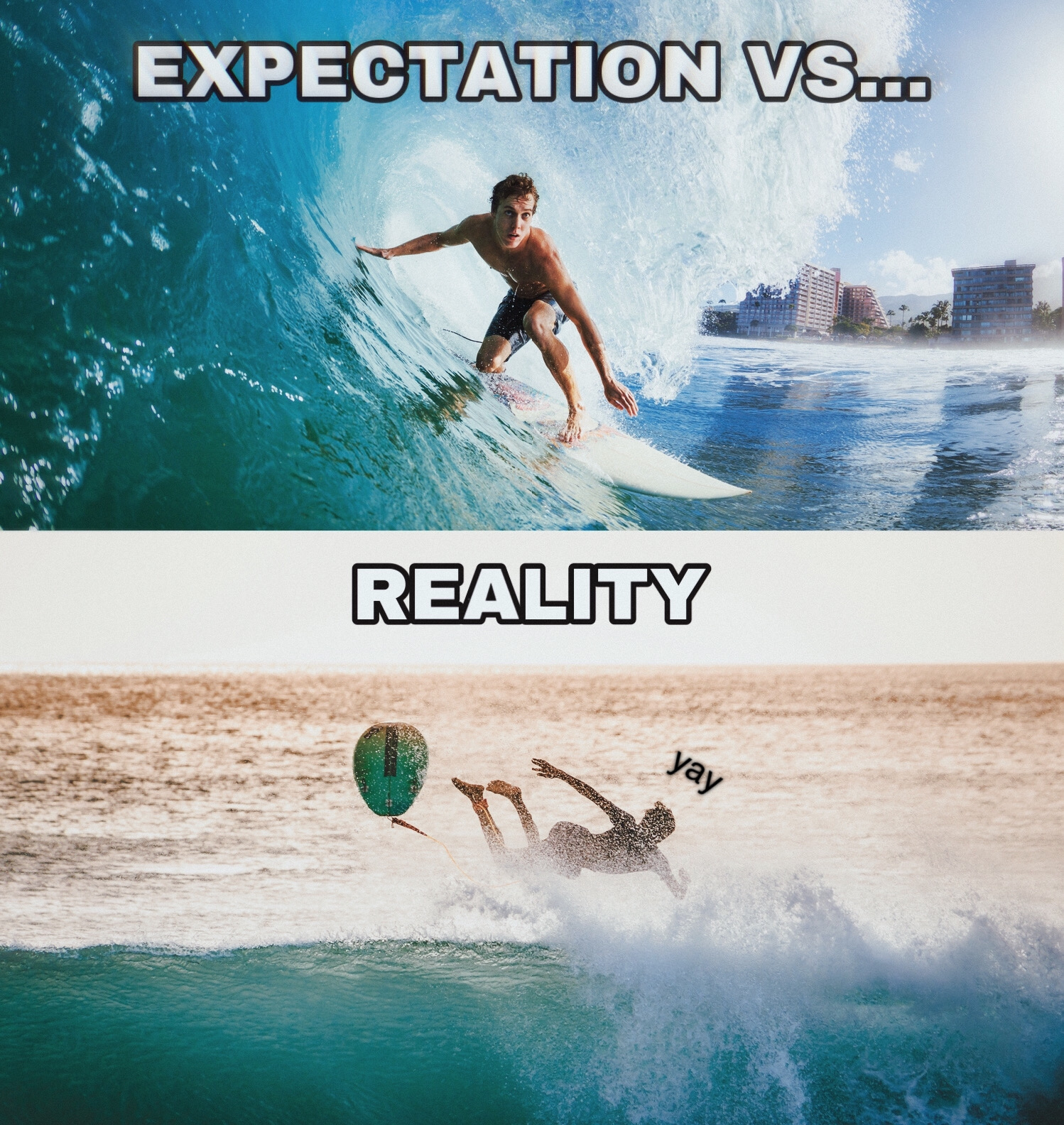 Expectation vs reality meme of a surfer at the beach made with meme maker tool