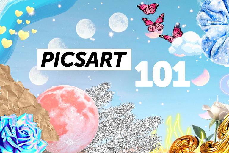 PicsArt 101