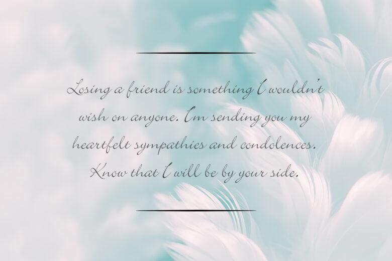 Sympathy messages for a friend